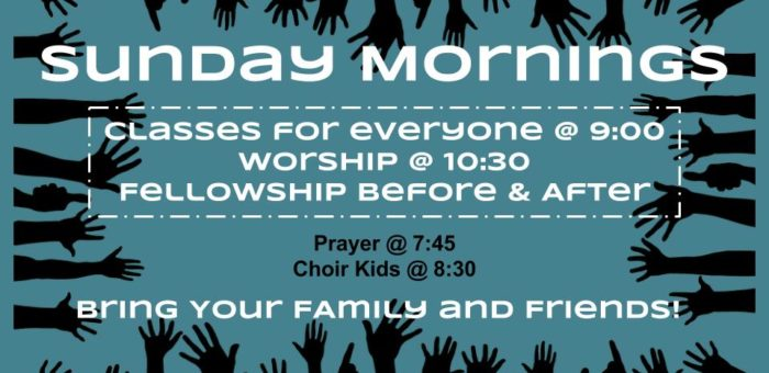sunday morning schedule classes at 9, worship at 10:30